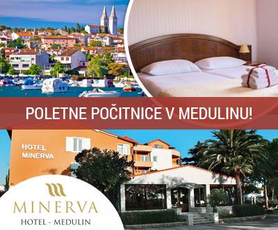 Hotel Minerva 3*, Medulin: 2x nočitev s polpenzionom