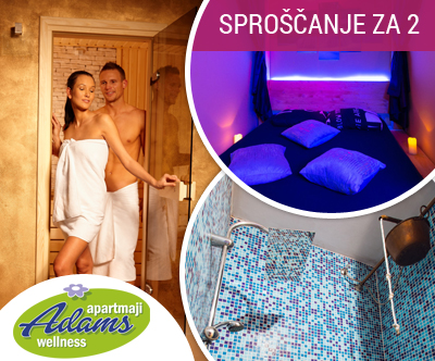 Wellness Adams Catež: mega romanticno razvajanje za 2